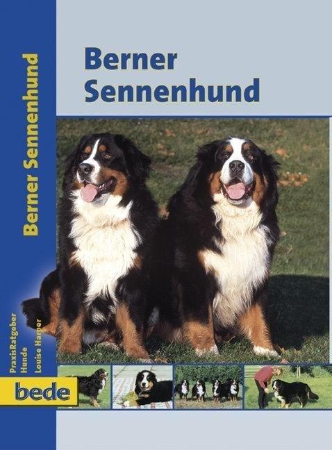 PraxisRatgeber Berner Sennenhund als Buch (gebunden)