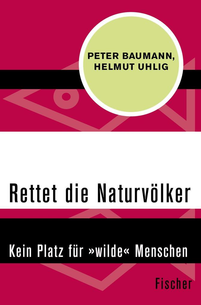 Rettet die Naturvölker als eBook epub