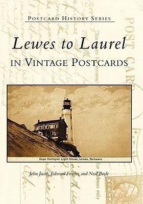 Lewes to Laurel: In Vintage Postcards als Taschenbuch