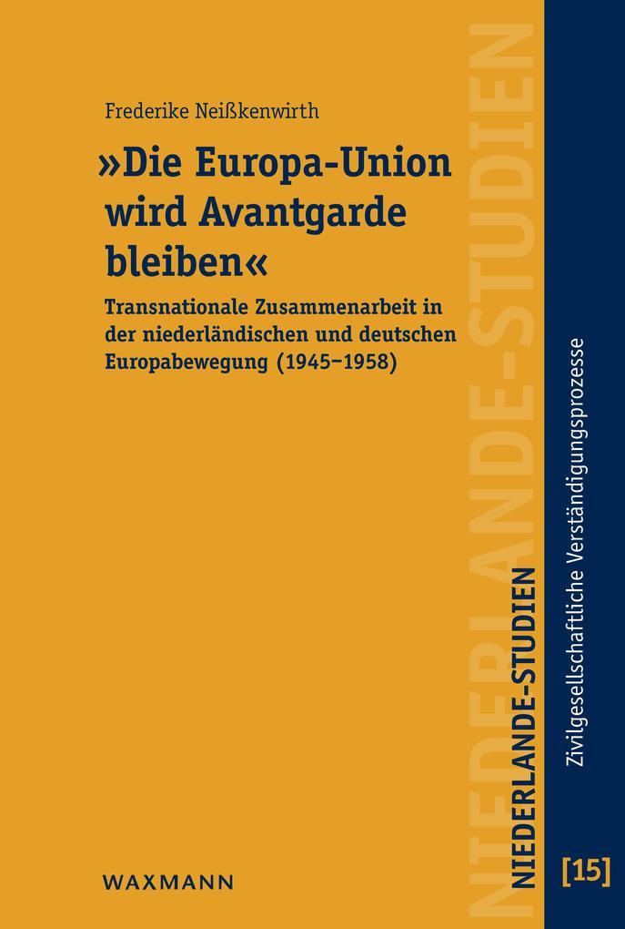 'Die Europa-Union wird Avantgarde bleiben' als eBook pdf