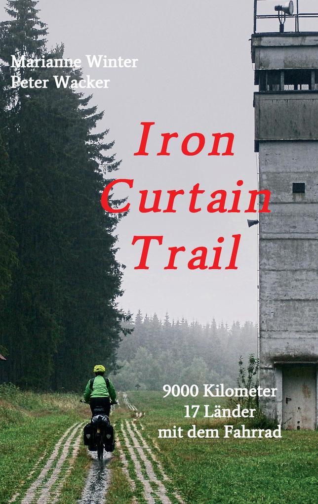 Iron Curtain Trail als Buch (kartoniert)