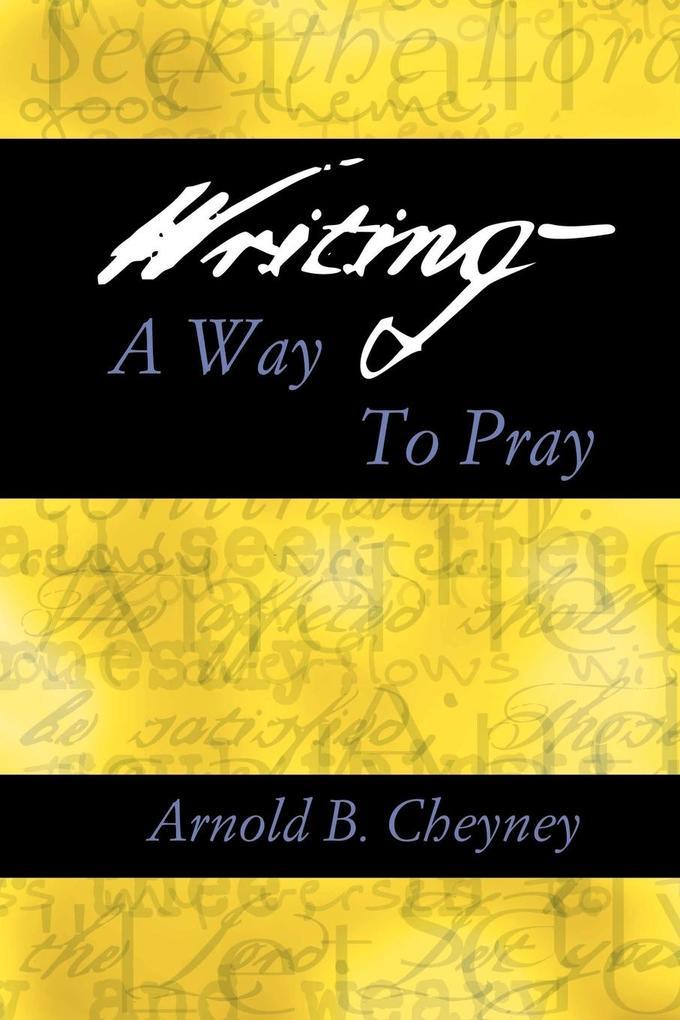 WRITING A WAY TO PRAY als Taschenbuch