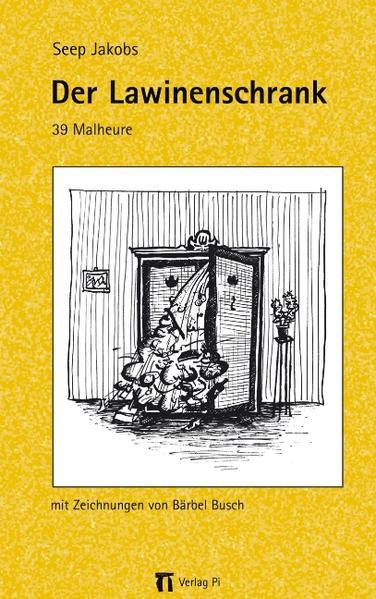 Der Lawinenschrank als Buch (kartoniert)