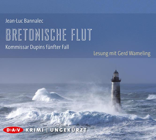 Bretonische Flut. Kommissar Dupins fünfter Fall als Hörbuch