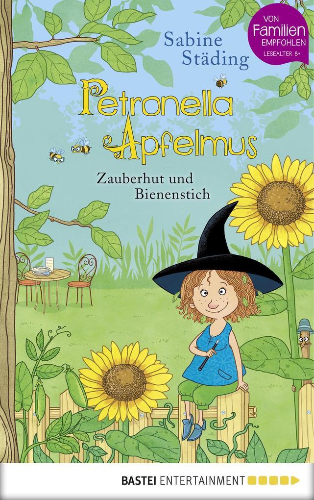 Petronella Apfelmus 04 - Zauberhut und Bienenstich als eBook