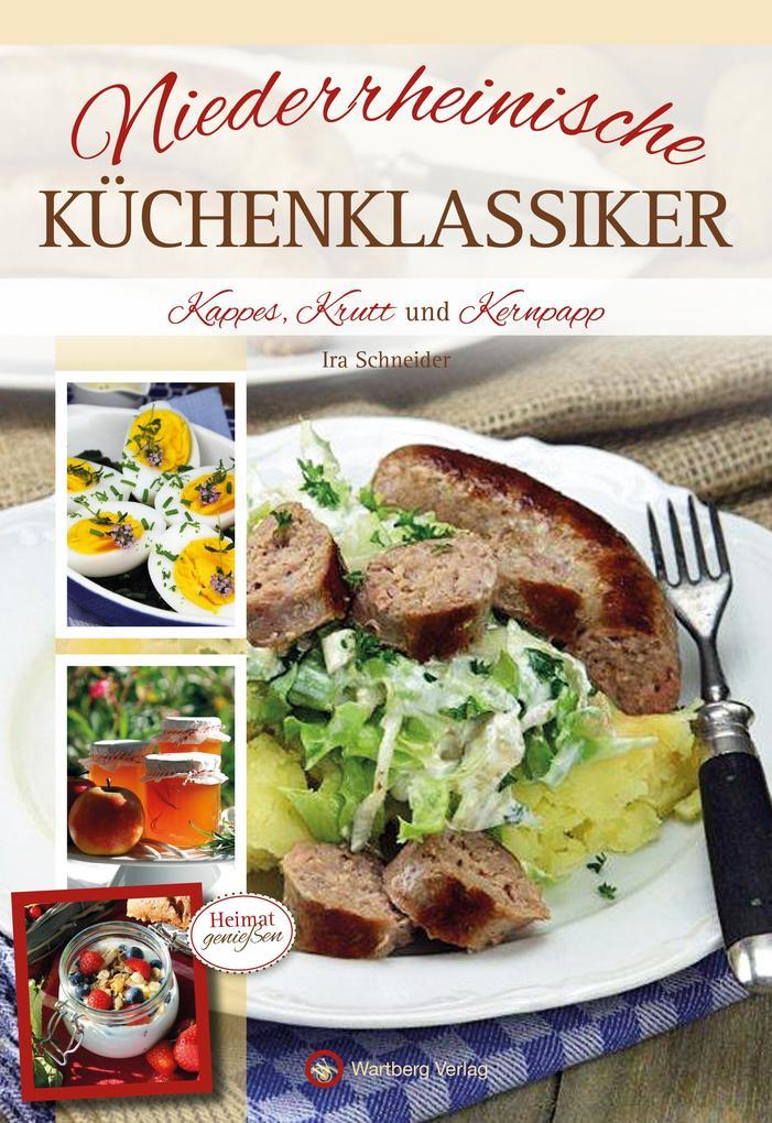 Niederrheinische Küchenklassiker als Buch (gebunden)