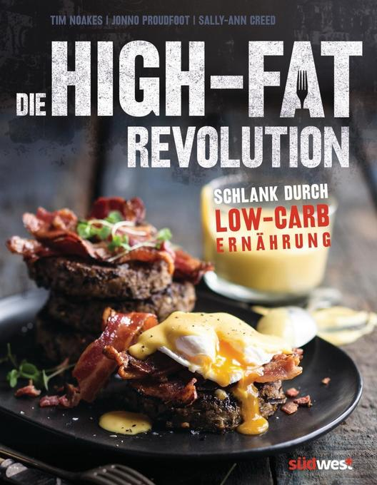 Die High-Fat-Revolution als Buch (kartoniert)