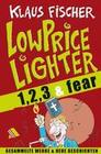 Der Lowpricelighter eins, zwei, drei & fear