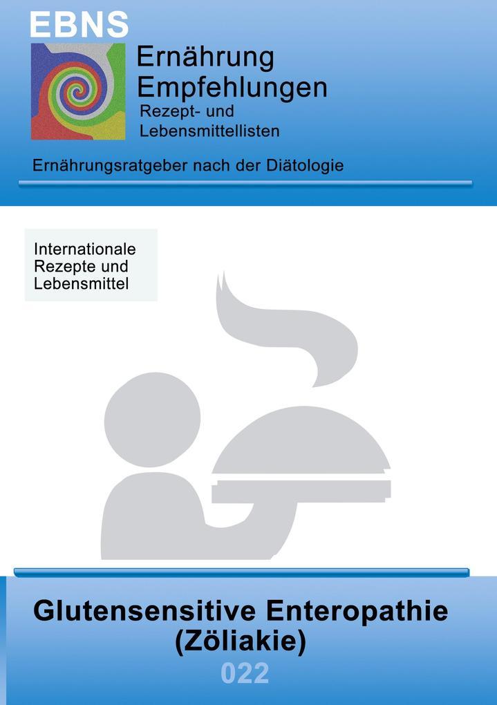 Ernährung bei Zöliakie (Glutenunverträglichkeit) als eBook epub