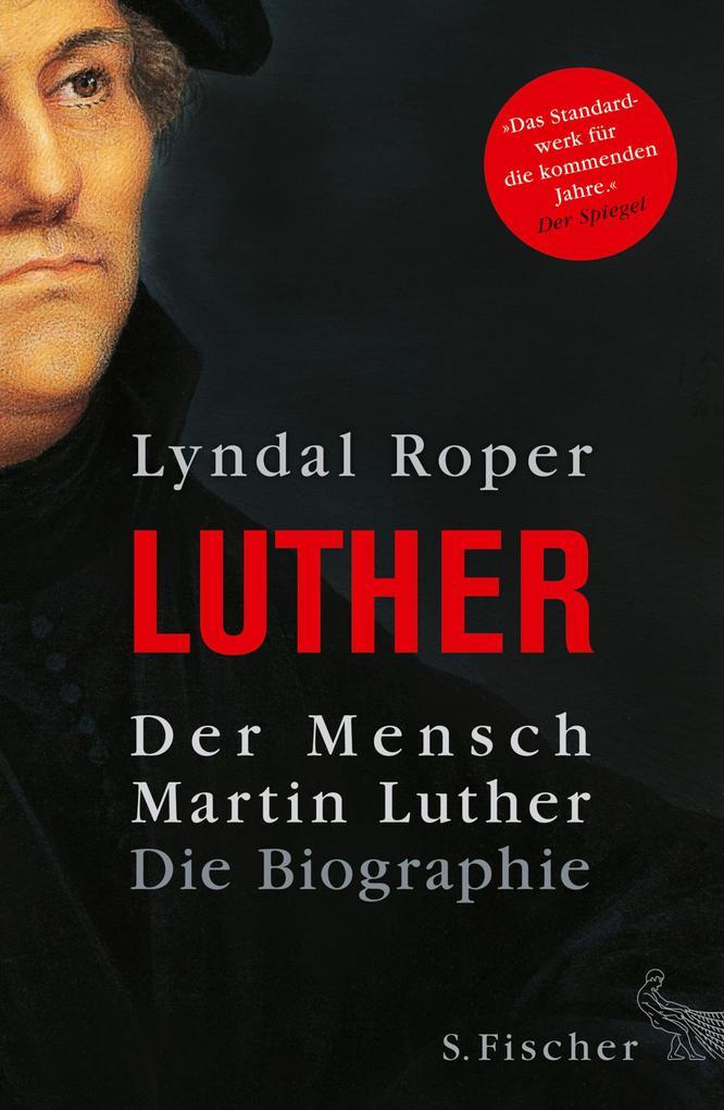 Der Mensch Martin Luther als eBook epub