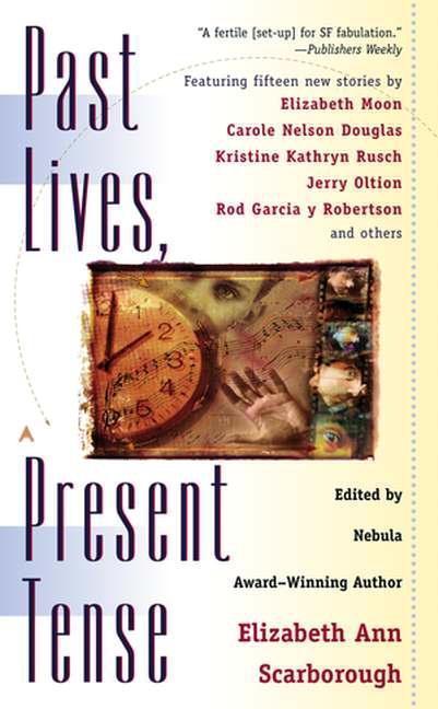 Past Lives, Present Tense als eBook epub