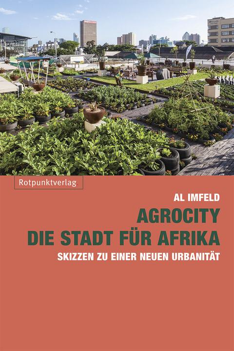 AgroCity - die Stadt für Afrika als Buch (kartoniert)