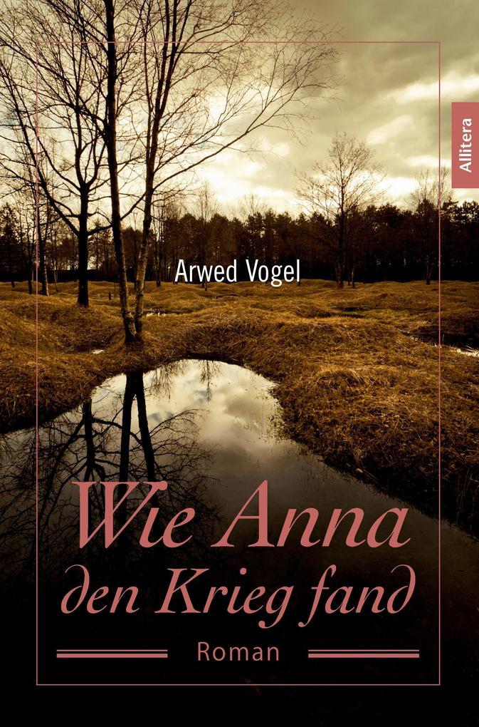Wie Anna den Krieg fand als Buch (kartoniert)