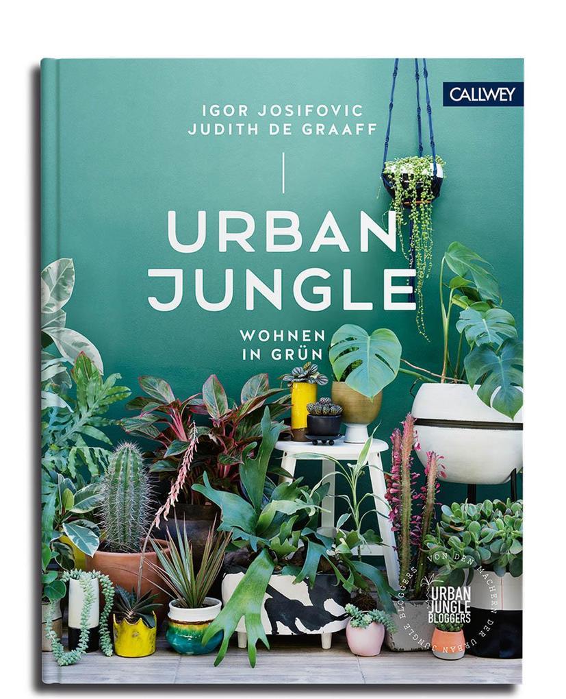 Urban Jungle - Wohnen in Grün als Buch (gebunden)
