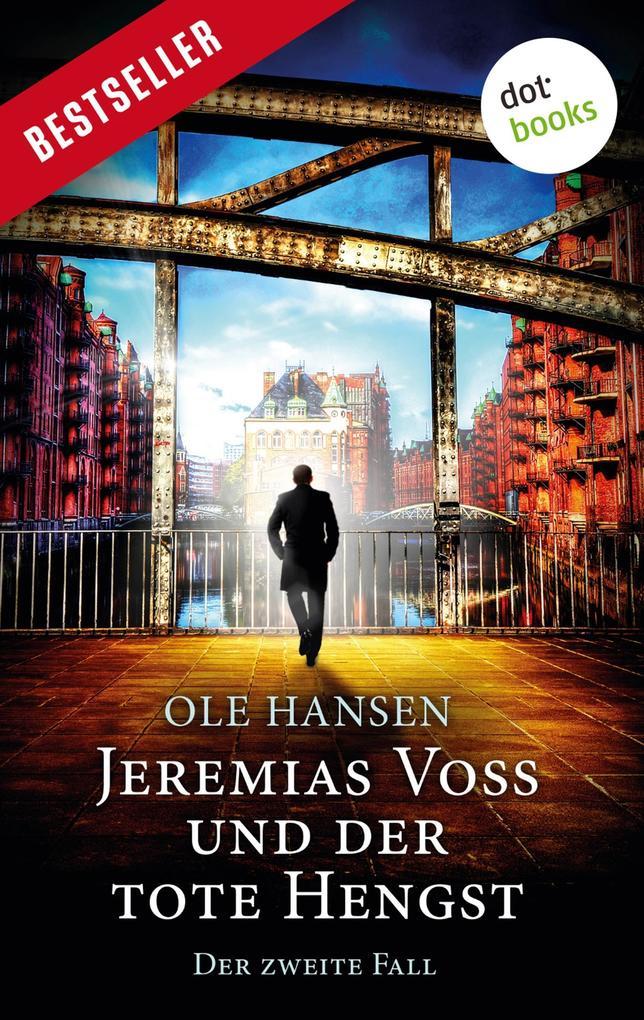 Jeremias Voss und der tote Hengst - Der zweite Fall als eBook epub