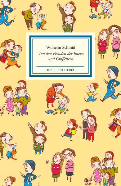 Von den Freuden der Eltern und Großeltern als Buch (gebunden)