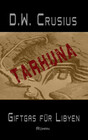 Tarhuna - Giftgas für Libyen