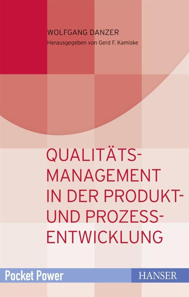 Qualitätsmanagement in der Produkt- und Prozessentwicklung als eBook epub