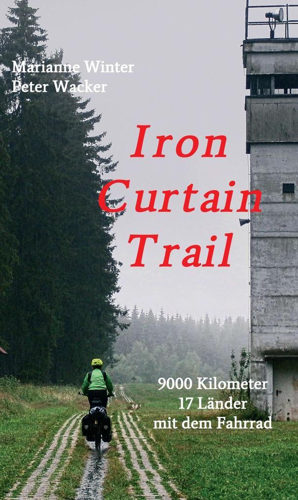 Iron Curtain Trail als eBook epub