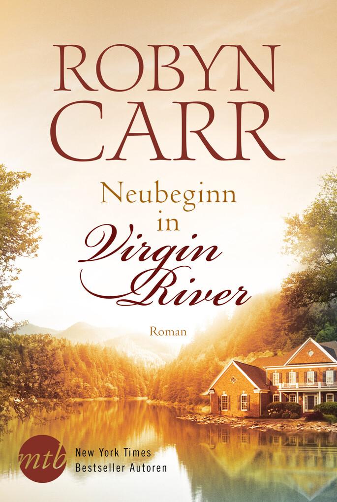 Neubeginn in Virgin River als eBook