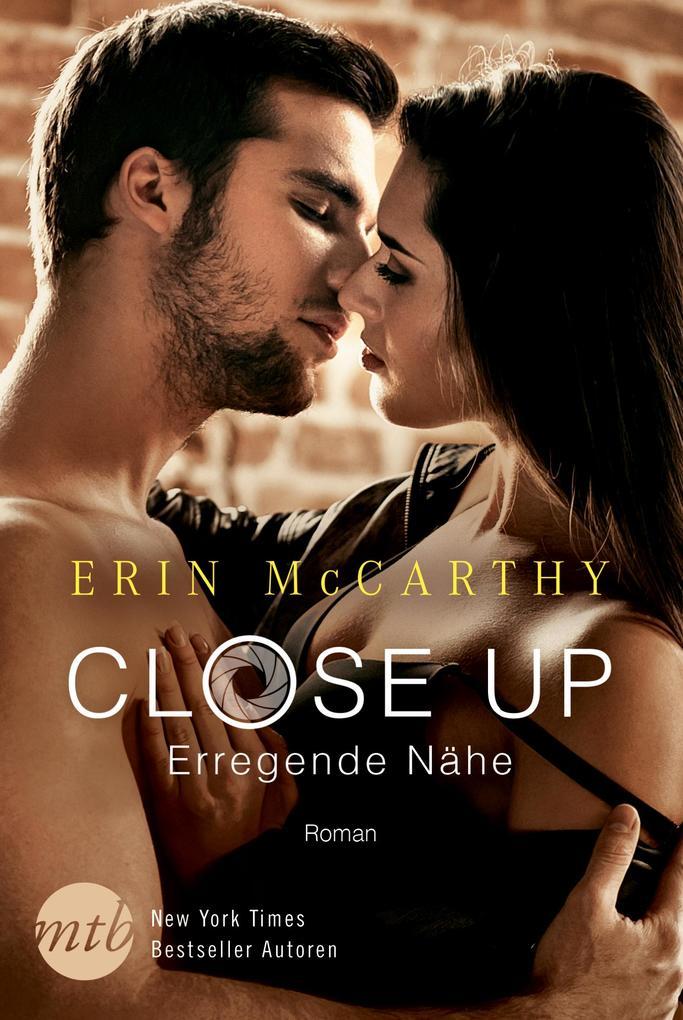 Close Up - Erregende Nähe als eBook epub