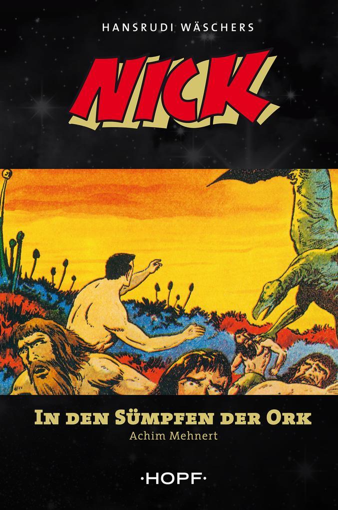 Nick 3: In den Sümpfen der Ork als eBook epub