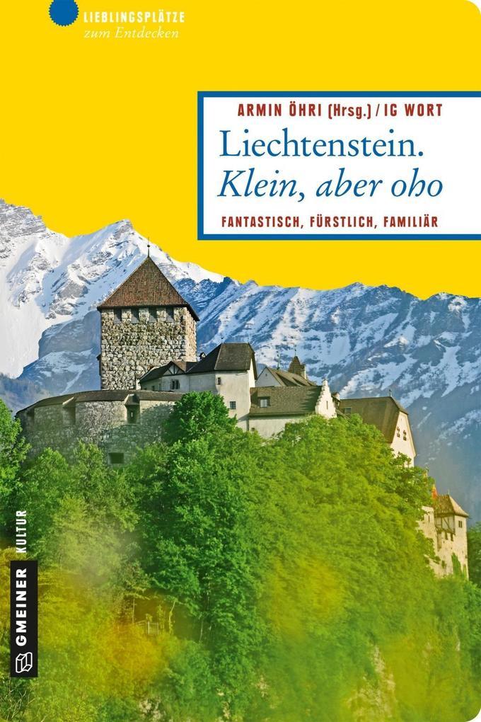Liechtenstein. Klein, aber oho als eBook epub