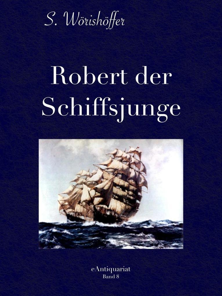 Robert der Schiffsjunge als eBook epub