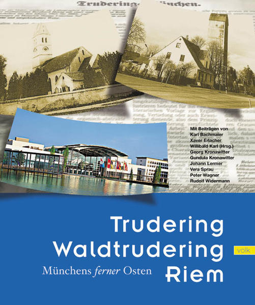 Trudering, Waldtrudering, Riem als Buch (gebunden)