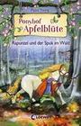 Ponyhof Apfelblüte 8 - Rapunzel und der Spuk im Wald