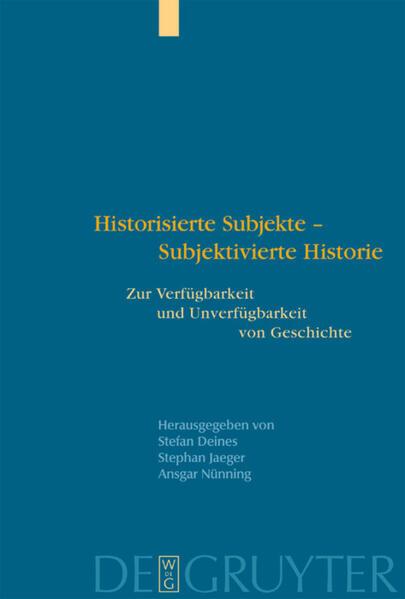 Historisierte Subjekte - Subjektivierte Historie als Buch (gebunden)