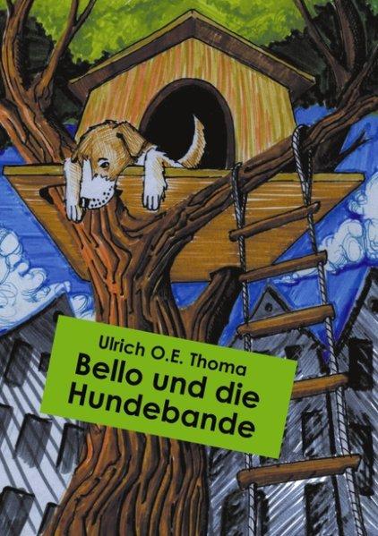 Bello und die Hundebande als Buch (kartoniert)