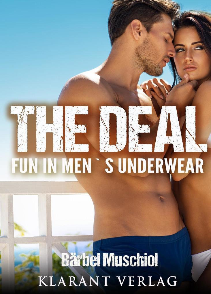 The Deal. Erotischer Roman als eBook epub