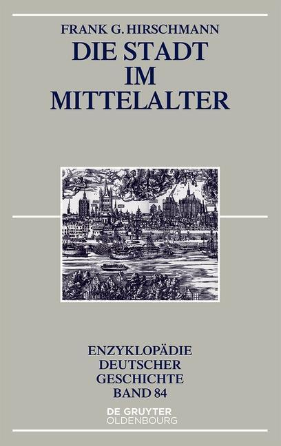 Die Stadt im Mittelalter als eBook epub