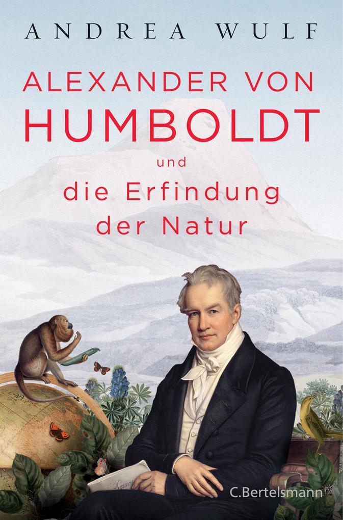 Alexander von Humboldt und die Erfindung der Natur als eBook epub