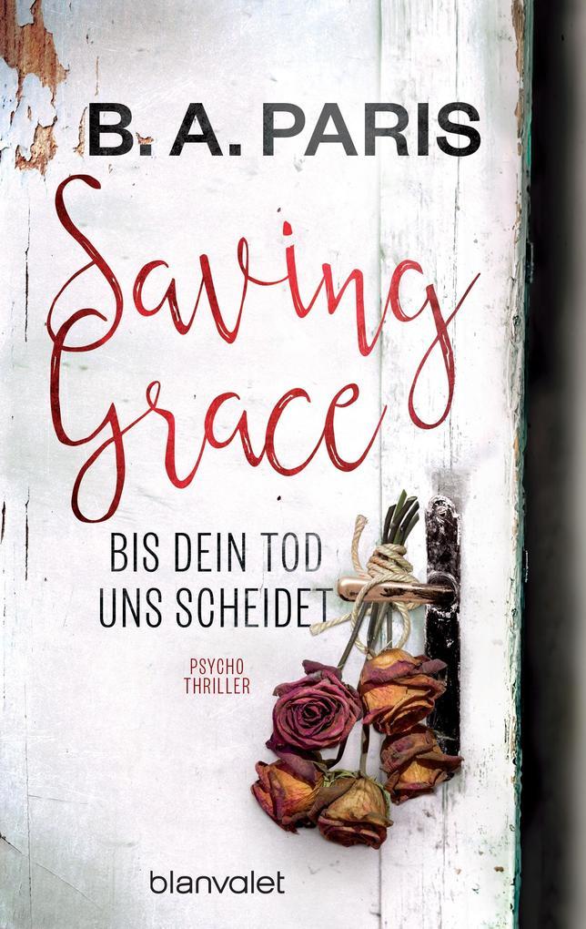 Saving Grace - Bis dein Tod uns scheidet als eBook epub