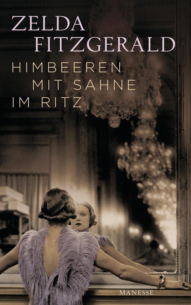 Himbeeren mit Sahne im Ritz als eBook