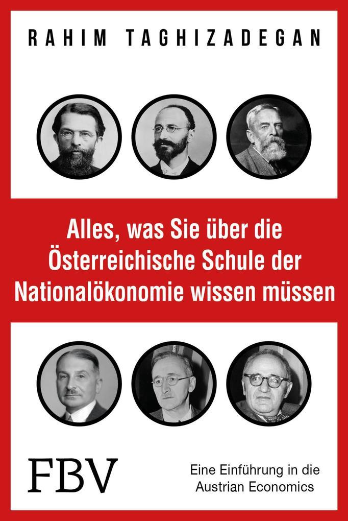 Alles, was Sie über die Österreichische Schule der Nationalökonomie wissen müssen als eBook epub