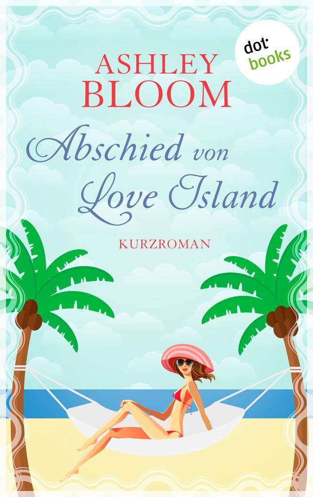 Abschied von Love Island als eBook epub