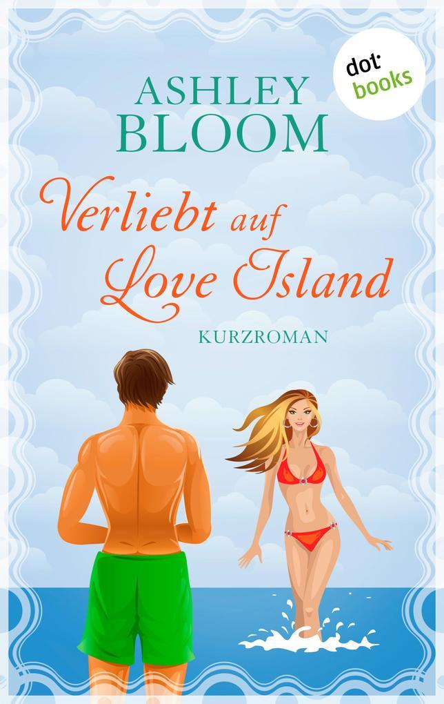 Verliebt auf Love Island als eBook epub