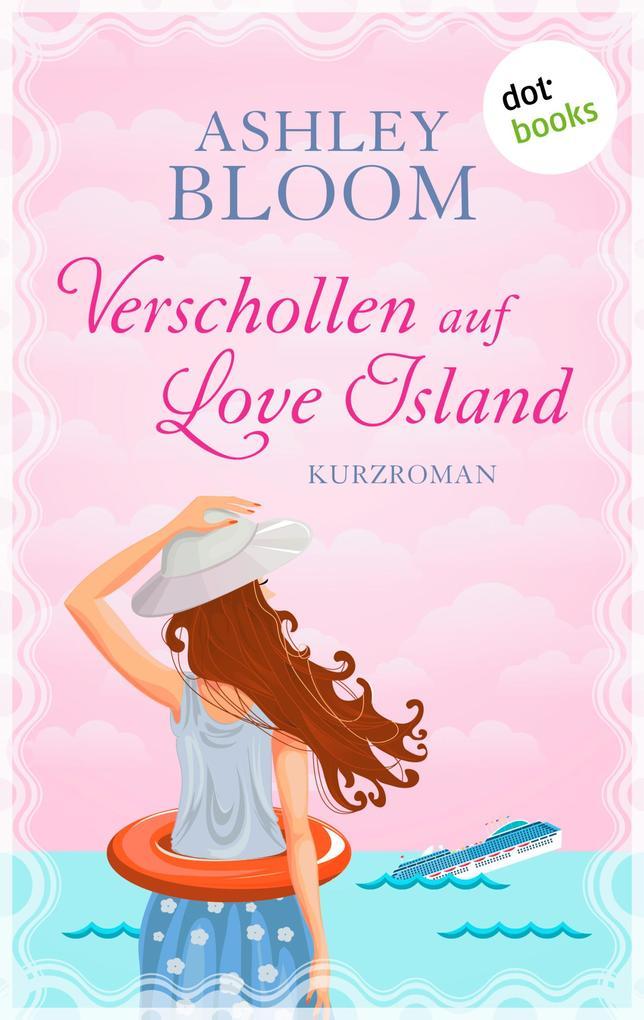 Verschollen auf Love Island als eBook epub