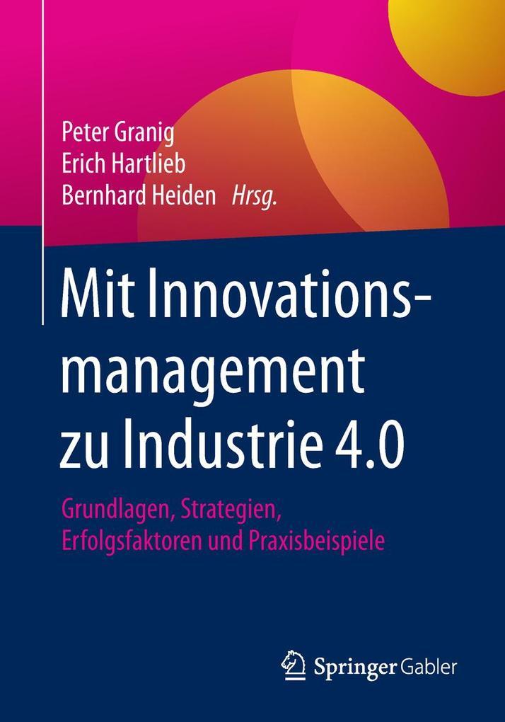 Mit Innovationsmanagement zu Industrie 4.0 als Buch (kartoniert)