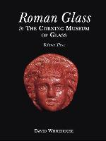 Roman Glass in the Corning Museum of Glass als Buch (gebunden)