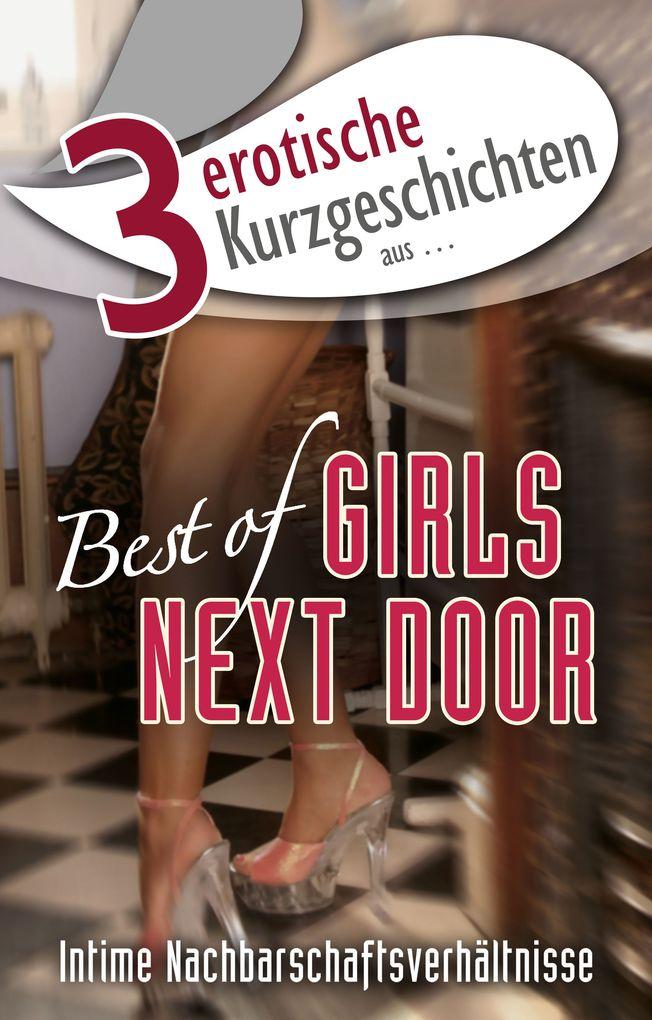 """3 erotische Kurzgeschichten aus: """"Best of Girls Next Door"""" als eBook epub"""