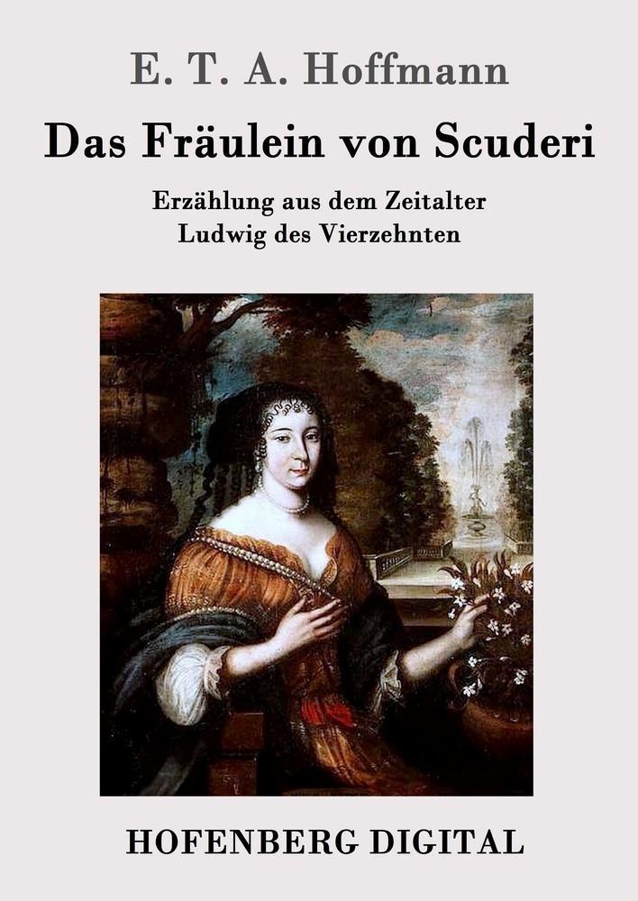 Das Fräulein von Scuderi als eBook epub