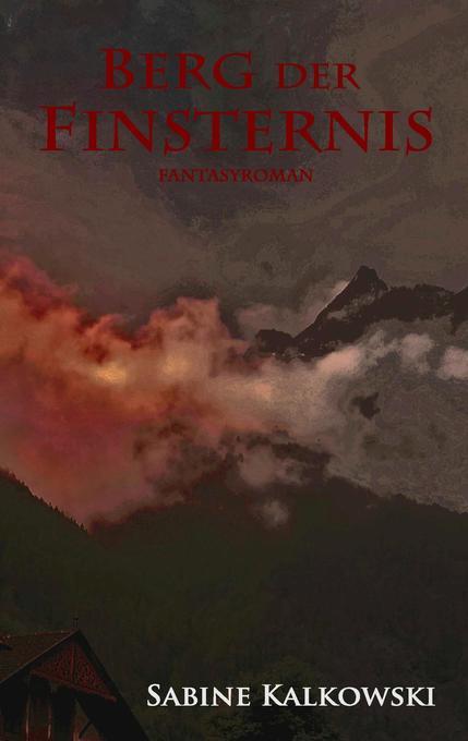Berg der Finsternis als Buch (kartoniert)