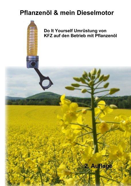Pflanzenöl & Mein Dieselmotor als Buch (kartoniert)