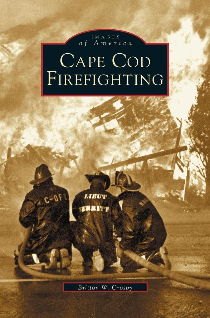 Cape Cod Firefighting als Buch (gebunden)