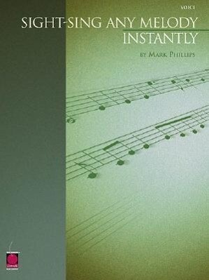 Sight-Sing Any Melody Instantly als Buch (gebunden)