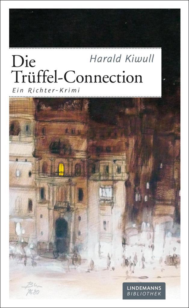 Die Trüffel-Connection als eBook